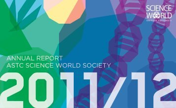 2011/2012 Annual Report - Science World