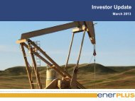March Investor Update - Enerplus
