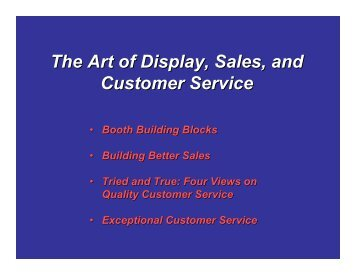 The Art of Display, Sales, and Customer Service