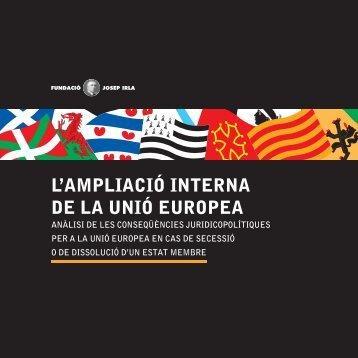 L'ampliació interna de la Unió Europea - Fundació Josep Irla