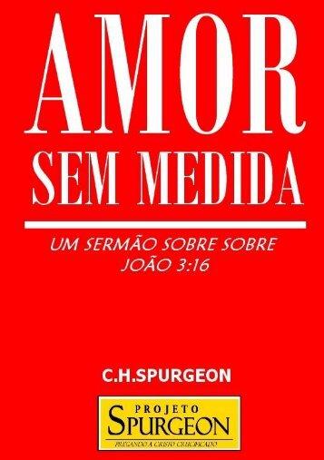 Amor-Sem-Medida-Um-Sermao-sobre-Joao-316 - Projeto Spurgeon