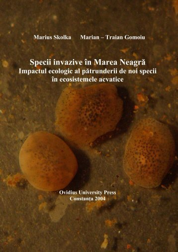 Marius Skolka Marian – Traian Gomoiu - Specii Invazive