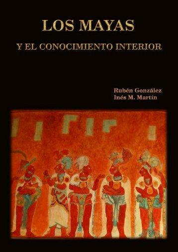 LOS MAYAS Y EL CONOCIMIENTO INTERIOR