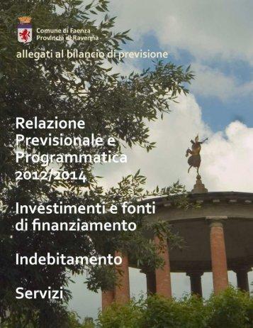 relazione previsionale e programmatica 2012-2014 e altri allegati al ...