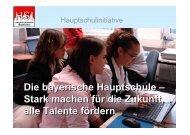 Die bayerische Hauptschule – Stark machen für die Zukunft, alle ...