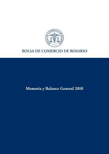 Memoria y Balance General 2010 - Bolsa de Comercio de Rosario