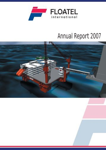 Annual Report 2007 - Floatel International