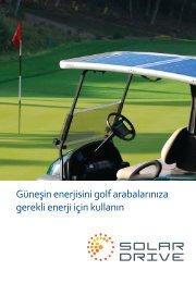 Güneşin enerjisini golf arabalarınıza gerekli enerji için ... - SolarDrive