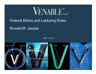Federal Ethics and Lobbying Rules Ronald M. Jacobs - Venable LLP