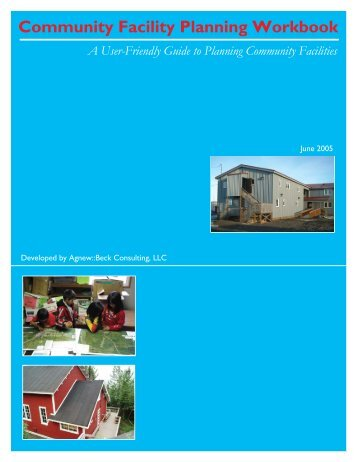 Community Facility Planning Workbook - Agnew::Beck Consulting