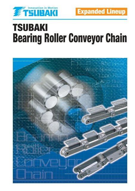 Bearing Roller Conveyor Chain Catalogue - Tsubaki Europe