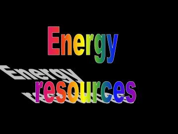 Energy Resource PDF - Earth Science with Mrs. Wilson