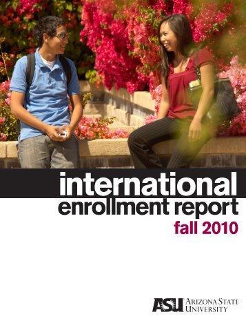 enrollment report - ASU International - Arizona State University