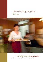 Dienstleistungsangebot Küche - Stiftung Fondation Battenberg
