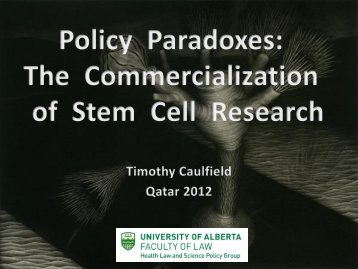 Policy Paradoxes: The Commercialization of Stem Cell Research