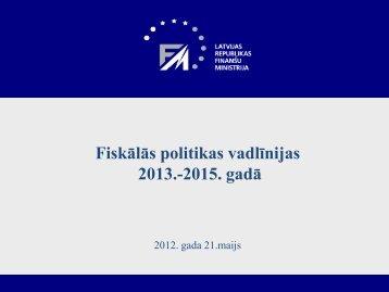 Fiskalas politikas vadlinijas 21.05.2012.pdf - LIKTA