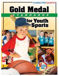 Gold Medal Standards for Youth Sports - Josephson Institute of Ethics