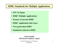 DSRC Standards for Multiple Applications