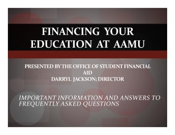 FinalcialAidPresentationHSSD - Alabama A&M University