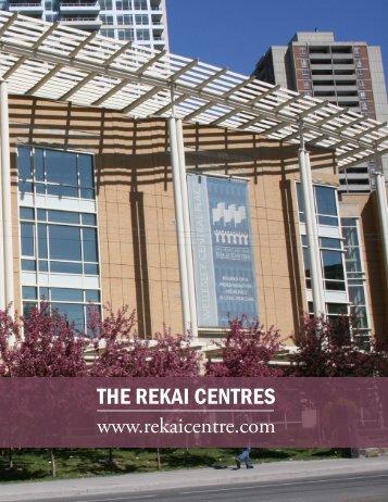 THE REKAI CENTRES