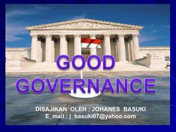 KEPEMERINTAHAN YANG BAIK (GOOD GOVERANNCE)