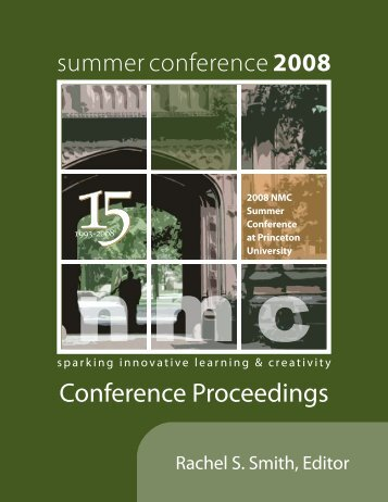 2008 NMC Summer Conference Proceedings - New Media ...