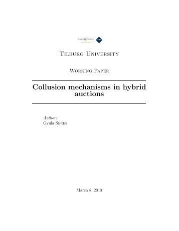 Collusion mechanisms in hybrid auctions - Ecares