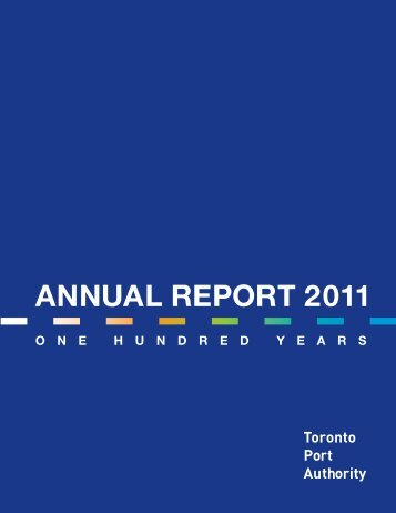 ANNUAL REPORT 2011 - Toronto Port Authority