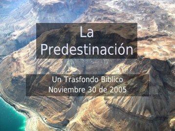 La Predestinación - Iglesia Biblica Bautista de Aguadilla, Puerto Rico