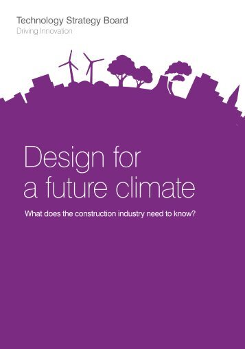 Design for a future climate - Technology Strategy Board
