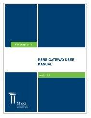 msrb gateway user manual - Municipal Securities Rulemaking Board