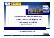 Sebastián Mas. Infraestructura de datos espaciales. Acceso a los ...