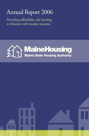 Annual Report 2006 - Maine State Housing Authority