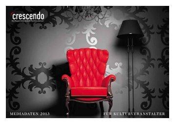mediadaten 2013 für Kulturveranstalter - Crescendo