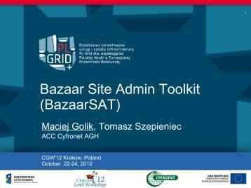 Bazaar Site Admin Toolkit (BazaarSAT) - Infrastruktura PL-Grid