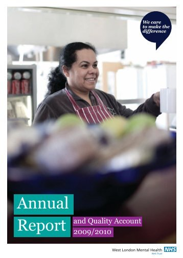 Annual report 2009/2010 - West London Mental Health NHS Trust