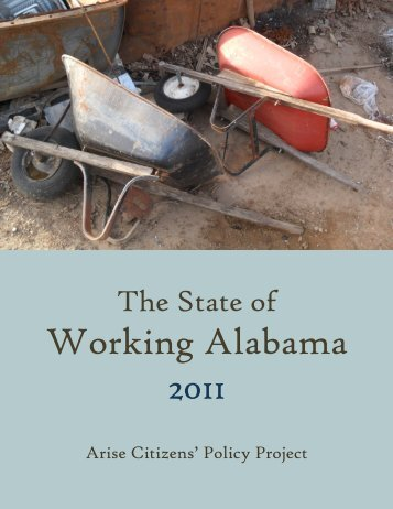 The State of Working Alabama 2011 - Arise Citizens