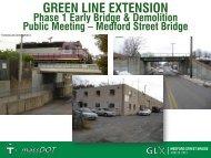 Medford Street Bridge Presentation - Green Line Extension Project