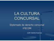 LA CULTURA CONCURSAL - Instituto Federal de Especialistas de ...