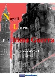Aniello Langella - Napoli le bombe e l'ultima guerra ... - Vesuvioweb