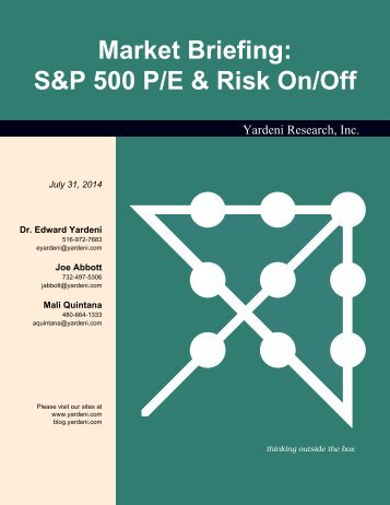 S&P 500 P/E & Risk On/Off - Dr. Ed Yardeni's Economics Network
