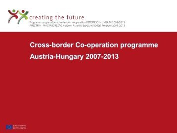 Cross-border Co-operation programme Austria-Hungary 2007-2013