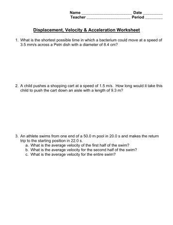 Worksheets Displacement And Velocity Worksheet i displacement and velocity objectives describe motion in acceleration worksheet