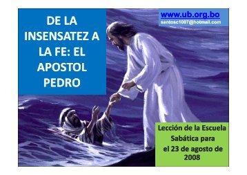 DE LA INSENSATEZ A LA FE: EL APOSTOL PEDRO - Ministerios PM