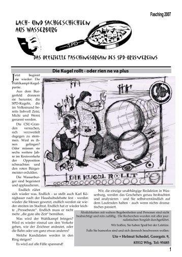 Faschingslupe 2007, Die Kugel rollt - oder rien ... - SPD-Wasserburg