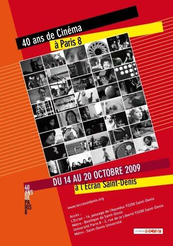 40 ans de Cinéma à Paris 8 - Université Paris 8