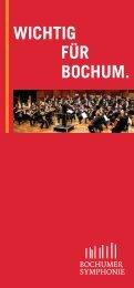 Wichtig für Bochum. - Bochumer Symphonie