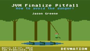 Greene-JVMFinalizePitfall