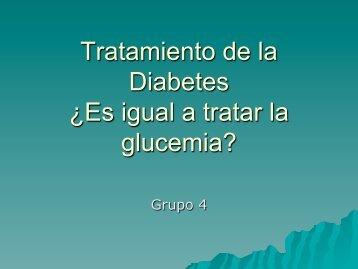 Tratamiento de la Diabetes ¿Es igual a tratar la glucemia?