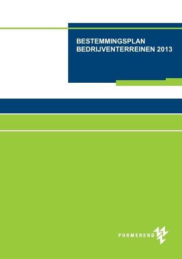 bestemmingsplan bedrijventerreinen 2013 - Gemeente Purmerend